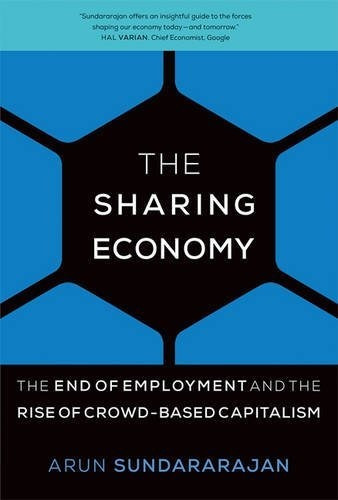 libro the sharing economy: the end of employment and the r