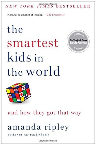 libro the smartest kids in the world: and how they got that