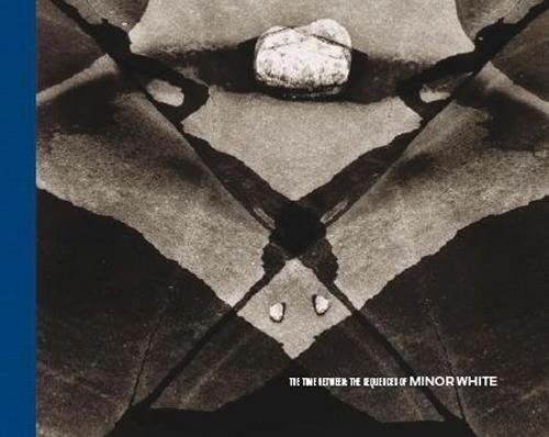 libro the time between: the sequences of minor white