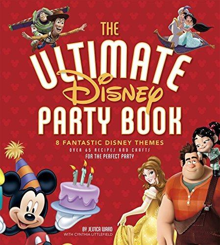 libro the ultimate disney party book: 8 fantastic disney t