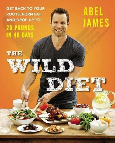 libro the wild diet: get back to your roots, burn fat, and d
