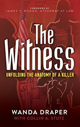 libro the witness: unfolding the anatomy of a killer