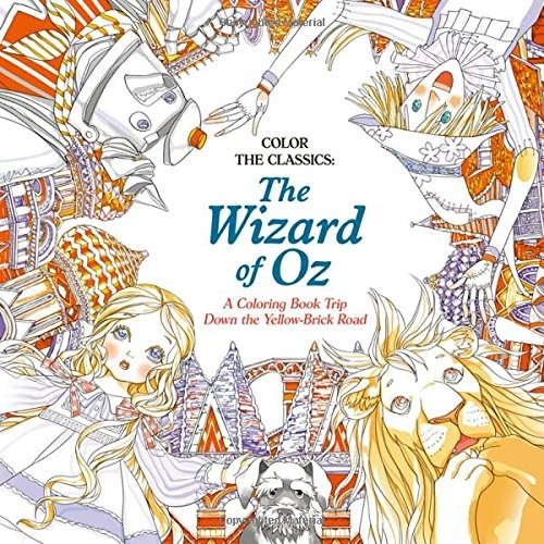 Libro The Wizard Of Oz: A Coloring Book Trip Down The Yellow ...