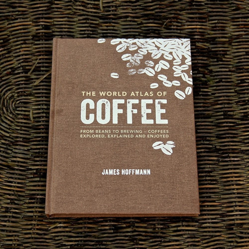 libro the world atlas of coffee : from beans to brewing