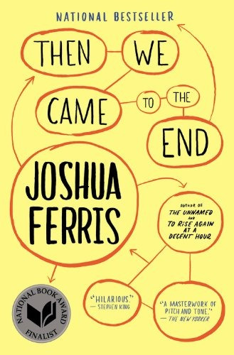 libro then we came to the end: a novel - nuevo