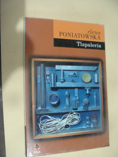 libro tlapaleria , elena poniatowska  , año 2003 ,  104 pagi