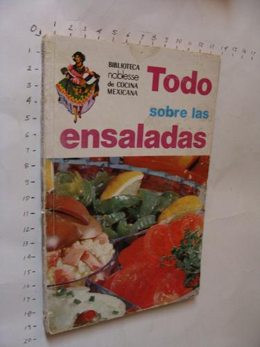 libro todo sobre las  ensaladas, año 1974, 94 paginas