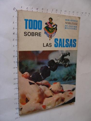 libro todo sobre las salsas, año 1975, 95 paginas