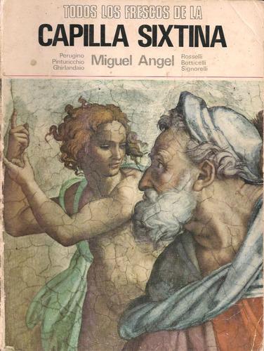 libro todos los frescos de la capilla sixtina (arte)