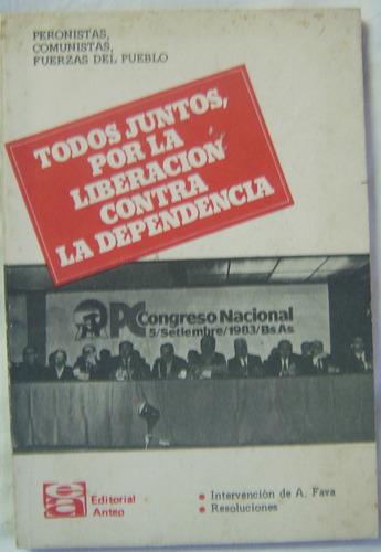 libro todos por la liberacion contra la dependencia (1983)
