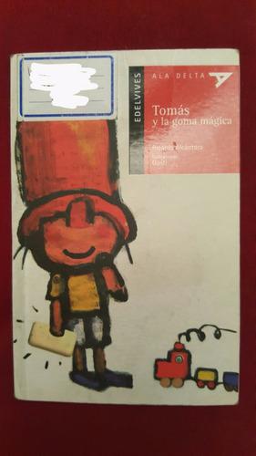 libro: tomas y la goma magica - edelvives - ala delta
