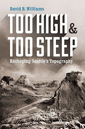 libro too high & too steep: reshaping seattle's topography