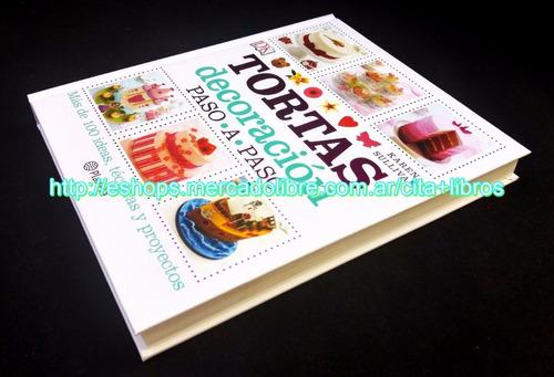 libro tortas decoración paso a paso  karen sullivan planeta
