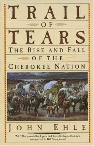 libro trail of tears: the rise and fall of the cherokee na