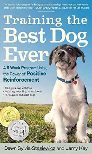 libro training the best dog ever: a 5-week program using the