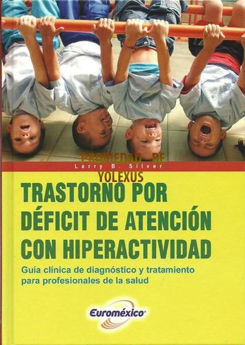 libro . trastorno por deficit de atencion con hiperactividad