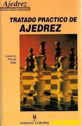 libro, tratado práctico de ajedrez de lorenzo ponce sala.