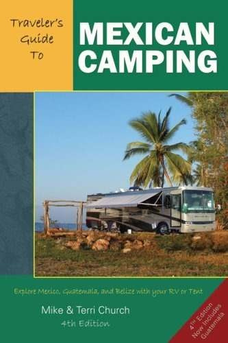 libro traveler's guide to mexican camping: explore mexico, g