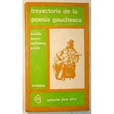 libro trayectoria de la poesia gauchesca