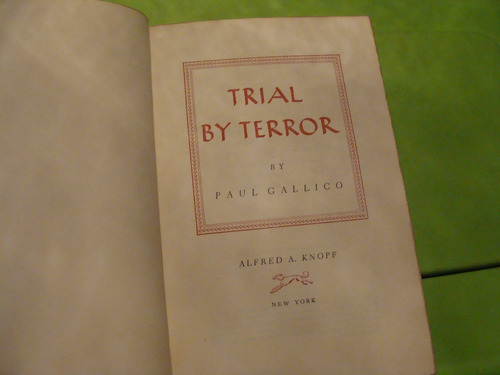 libro trial by terror , paul gallico  , 247 paginas