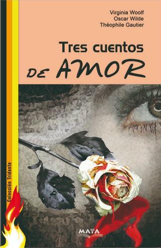 libro. tridente de amor. tres cuentos de amor