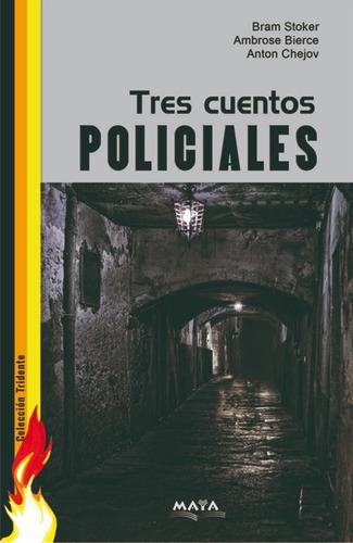 libro. tridente de policiales. tres cuentos policiales