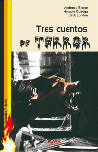 libro. tridente de terror. tres cuentos de...
