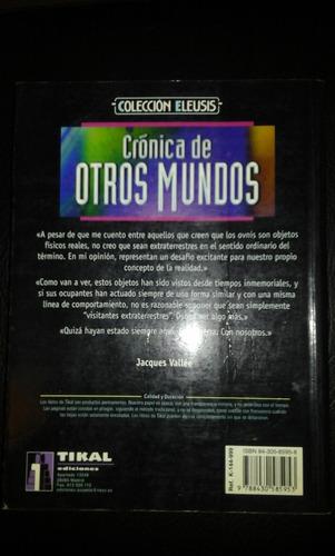 libro ufología:   crónica de otros mundos   jacques vallée.