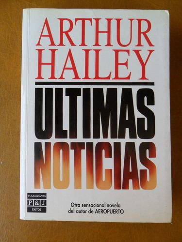 libro- últimas noticias- arthur hailey- novela, best seller