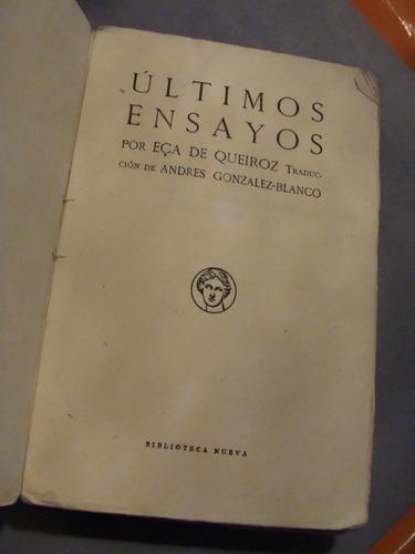 libro ultimos ensayos  por eca de queiroz  , año 1962 ,  286