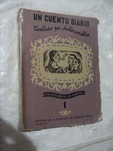 libro un cuento diario contado por antonio nobles ,  161 pag