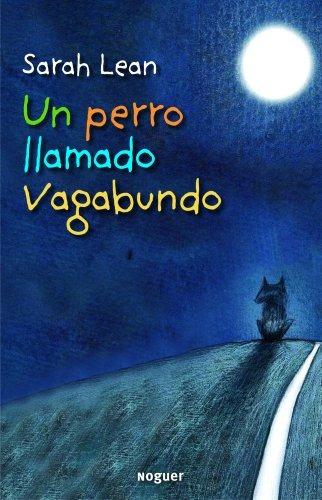 Libro Un Perro Llamado Vagabundo A Dog Called Homeless 82000