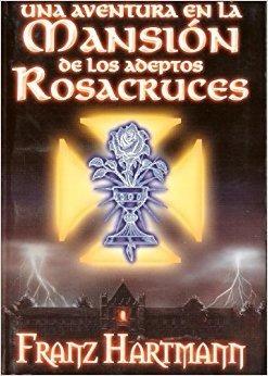 libro una aventura en la mansión de los adeptos rosacruces