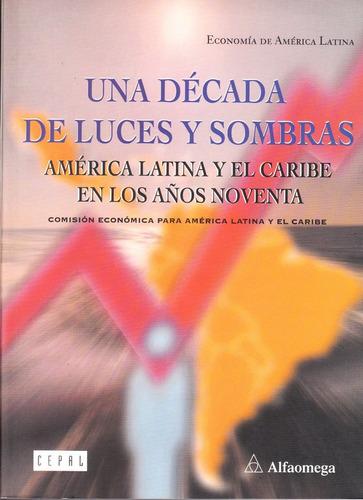 libro una década de luces y sombras américa latina y pág318