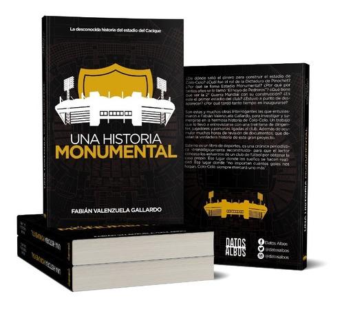 libro una historia monumental (colo-colo)