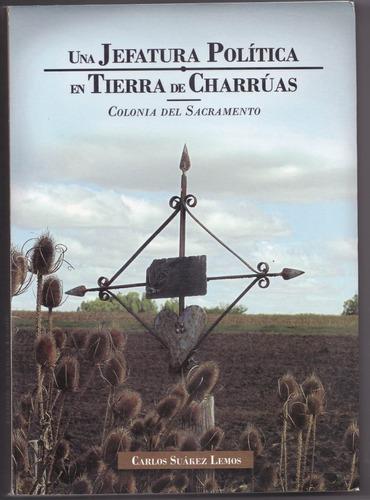 libro - una jefatura política en tierra de charrúas