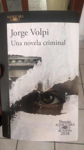 libro una novela criminal de jorge volpi