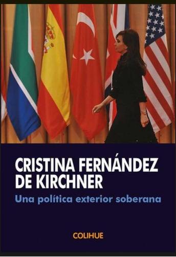 libro una política exterior soberana fernandez de kirchner