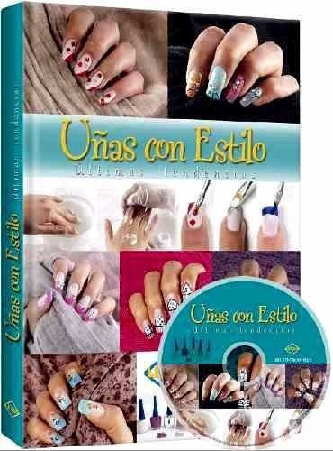 libro uñas con estilo últimas tendencias + dvd lexus