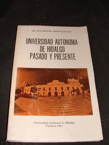 libro universidad autonoma de hidalgo pasado y presente
