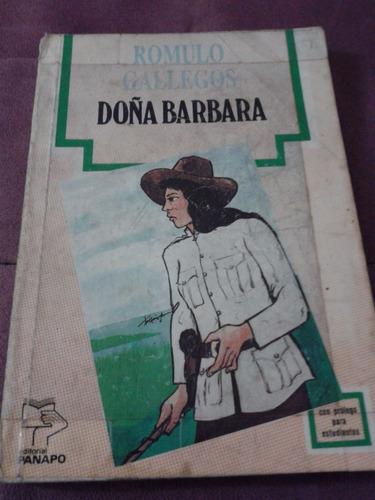 libro usado. doña bárbara. rómulo gallegos.