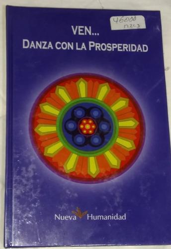 libro ven danza con la prosperidad