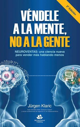 libro vendele a la mente no a la gente pdf + audiolibro