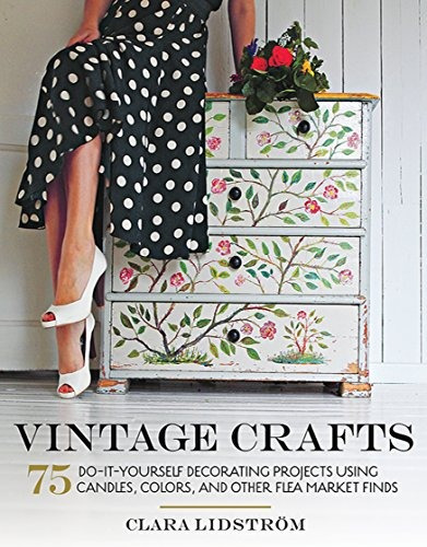 Libro vintage crafts 75 do it yourself decorating project libro vintage crafts 75 do it yourself decorating project solutioingenieria Images