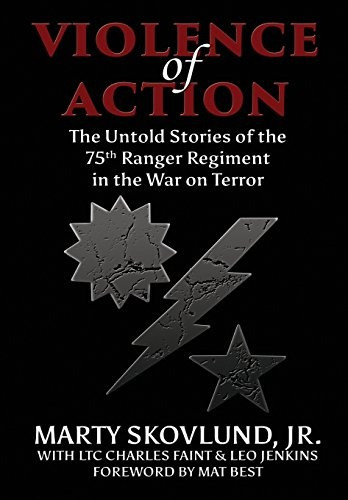 libro violence of action: the untold stories of the 75th r