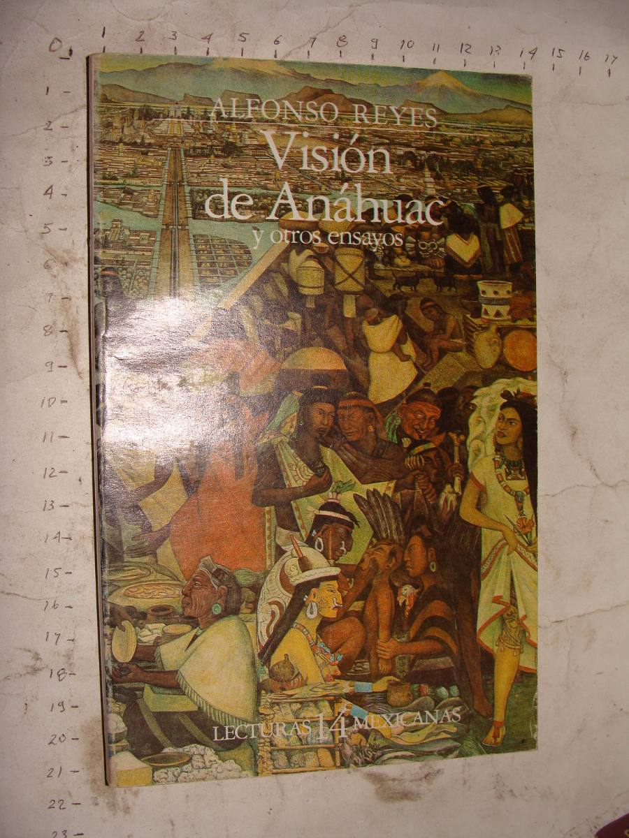 VISION DE ANAHUAC ALFONSO REYES DOWNLOAD