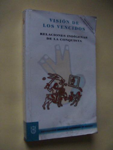 libro vision de los vencidos   , año 2003 ,  236 paginas