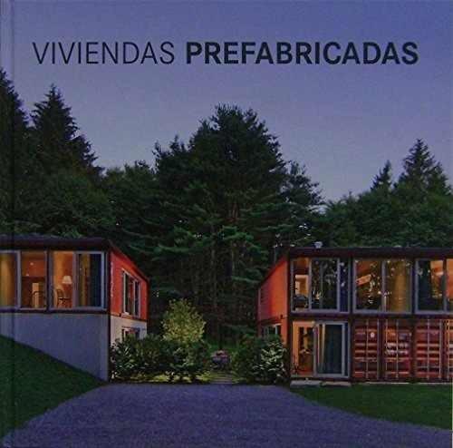 libro viviendas prefabricadas - editorial loft publications
