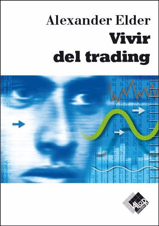 libro: vivir del trading - alexander elder - pdf