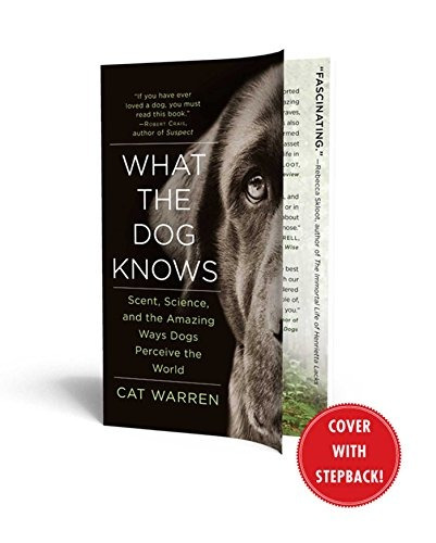 libro what the dog knows: scent, science, and the amazing